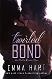 Twirled Bond (Holly Woods Files, #5)