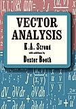 Vector Analysis, K. A. Stroud, 0831102276