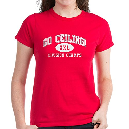 CafePress - Go Ceiling XXL Division Champ Women's Dark T-Shirt - Womens Cotton T-Shirt ()