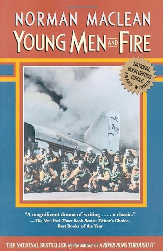Young Men & Fire by Norman Maclean