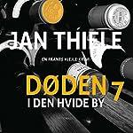 Døden i Den hvide by (Frantz Hjejle 7) | Jan Thiele