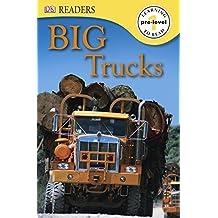 DK Readers L0: Big Trucks (DK Readers Pre-Level 1)
