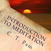 Introduction to Meditation: To Enhance Your Weight Management Program, Volume 4 | C. T. Pam