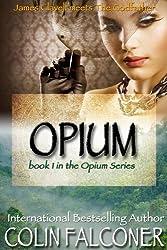 Opium (English Edition)
