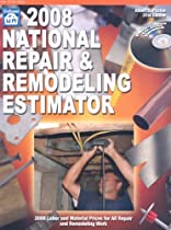 2008 National Repair & Remodeling Estimator (National Repair and Remodeling Estimator)