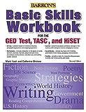 Basic Skills Workbook For The GED?de?ed??ede??d???de?ed???de??d??? TEST, TASC, And HiSET (Barron's Pre-Ged) by Mark Koch (2015-12-15)