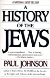 A History of the Jews, Paul Johnson, 0060915331