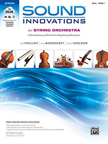 Sound Innovations for String Orchestra, Bk 1: A Revolutionary Method for Beginning Musicians (Bass), Book & Online Media
