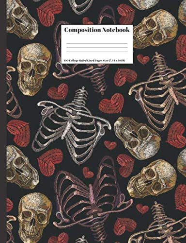 (Composition Notebook: Skulls Bones Skeleton Hearts Design 100 College Ruled Lined Pages Size (7.44 x)