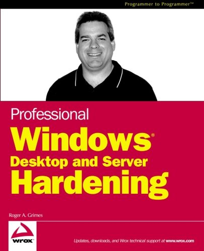 Professional Windows Desktop and Server Hardening - 9990 System