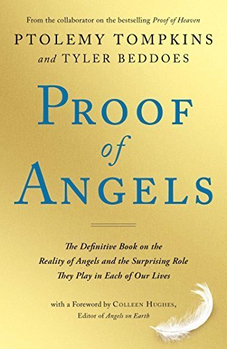 Proof of Angels: The Definitive Book on the Reality of Angels and the Surprising Role They Play in Each of Our Lives by Ptolemy Tompkins - Tyler Shopping Mall