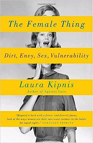 sex dirt vulnerability female envy thing