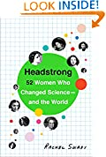 #10: Headstrong: 52 Women Who Changed Science-and the World
