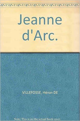 Livre Jeanne d'Arc. Imagé par Jean-Jacques Pichard. 1952. Cartonnage de l'éditeur légèrement défraîchi. 31 pages. 24x32 cm. (Histoire de France, Jeanne d'Arc) epub pdf