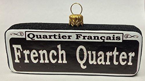 New Home Glass Ornament - French Quarter Street Sign New Orleans Polish Glass Ornament Quartier Francais