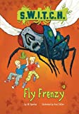 Fly Frenzy (S.W.I.T.C.H.) by Ali Sparkes (2013-01-01)
