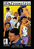 img - for (H)afrocentric Comics: Volumes 1 4 book / textbook / text book