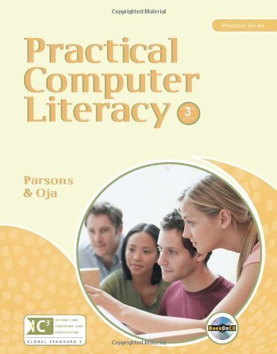 Practical Computer Literacy 3rd (third) Edition by Parsons, June Jamrich, Oja, Dan published by Cengage Learning (2010) Paperback