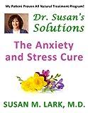 Dr. Susan's Solutions, Susan M. Lark, 1939013720