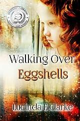 Walking Over Eggshells Paperback