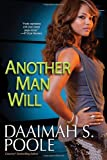 Another Man Will, Daaimah S. Poole, 0758246234