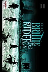 The Brittle Riders: Book Two