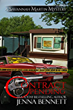 Contract Pending: #3 (Savannah Martin Mysteries)
