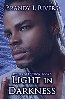 Light In Darkness (Others of Edenton Book 6) by [Rivers, Brandy L]