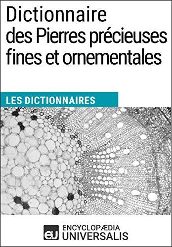 dictionnaire-des-pierres-precieuses-fines-et-ornementales-les-dictionnaires-duniversalis-french-edit