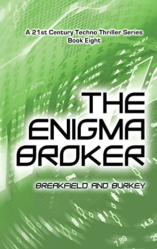 The Enigma Broker (The Enigma Series Book 8) by [Breakfield, Charles, Burkey, Roxanne]