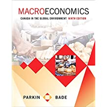 Macroeconomics: Canada in the Global Environment (9th Edition)