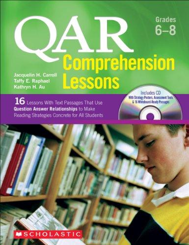 QAR Comprehension Lessons: Grades 6–8 (Teaching Resources)