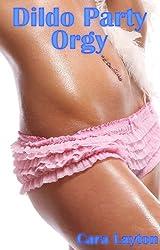 Dildo Party Orgy (Lesbian Sex Toy Menage Erotica)