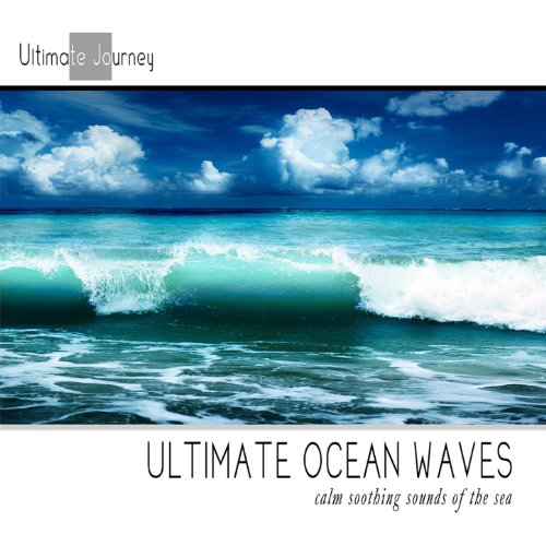 Ultimate Ocean Waves: Calming Sounds Of The Sea (Nature