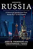 Russia: A Historical Introduction from Kievan Rus' to the Present