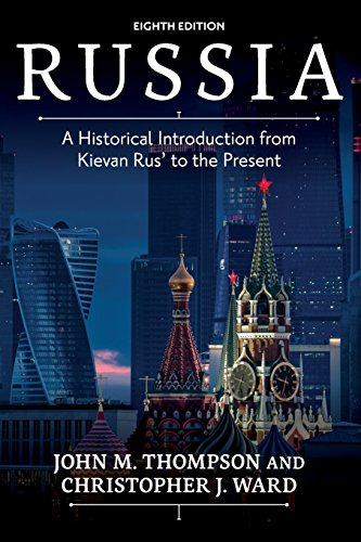 Russia: A Historical Introduction from Kievan Rus