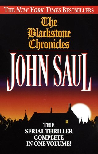 The Blackstone Chronicles: The Serial Thriller Complete in One Volume cover