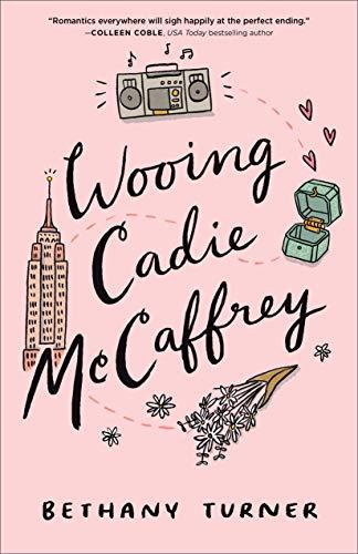 Wooing Cadie McCaffrey by [Turner, Bethany]