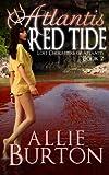 Atlantis Red Tide: Lost Daughters of Atlantis Book 2