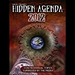 The Hidden Agenda 2012 | Ian R. Crane