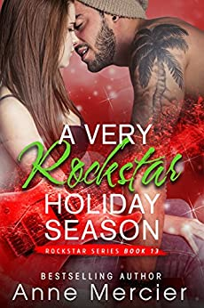 A Very Rockstar Holiday Season by [Mercier, Anne]