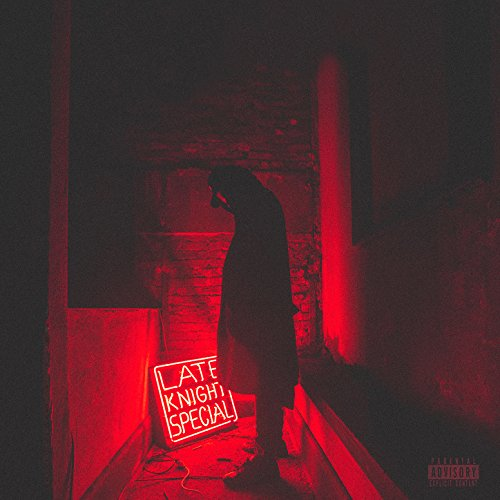 Late Knight Special [Explicit]