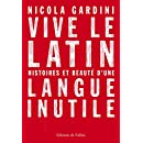 Vive le latin (French Edition)