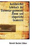 Ausfnhrliches Lehrbuch der Elementar-Geometrie, Heinrich Borchert Lnbsen, 1110206593