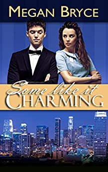 Some Like It Charming (A Temporary Engagement Book 1) by [Bryce, Megan]