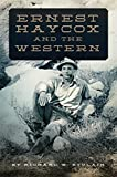img - for Ernest Haycox and the Western book / textbook / text book