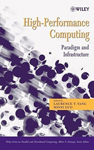 Download High-Performance Computing: Paradigm and Infrastructure (Wiley Series on Parallel and Distributed Computing) Pdf