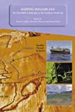 img - for Mapping Doggerland: The Mesolithic Landscapes of the Southern North Sea book / textbook / text book