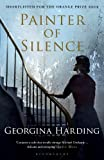 Painter of Silence by Georgina Harding front cover