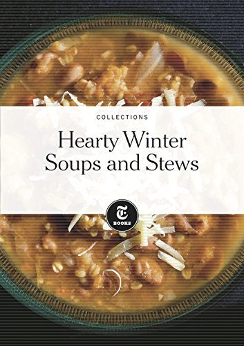 Friendly Winter Soups and Stews